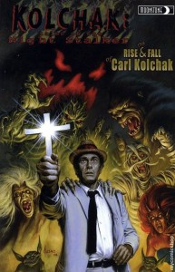 Kolchak: The Rise and Fall of Carl Kolchak