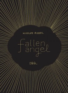 Prismatic Wanderings in Nicolas Robel's Fallen Angel