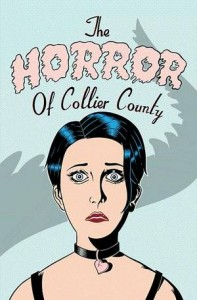 The Horror of Collier County #1