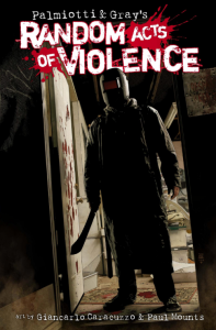 Random Acts of Violence #GN
