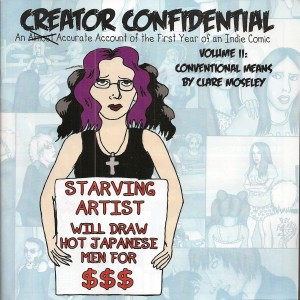 creator confidential series, an almost accurate account of the first and second year as an indie comic artist