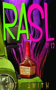 RASL 12 Written and Drawn by Jeff Smith