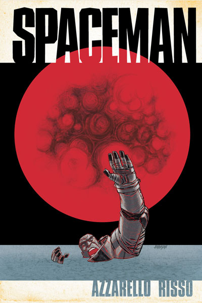Spaceman 3 by Azzarello and Risso