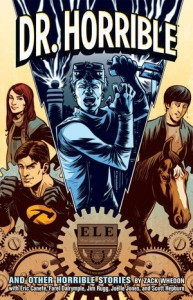 Dr. Horrible and Other Horrible Stories
