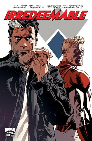 Irredeemable 33 by Mark Waid and Diego Barreto