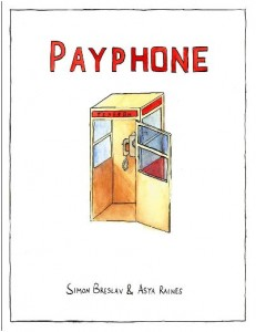 Payphone by Simon Breslav and Aysa Raines