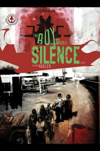 The Boy Who Made Silence # 2