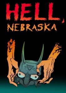Hell Nebraska Issue Zero by Shaun Manning