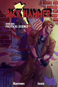 'Jack Hammer: Political Science' comic book review