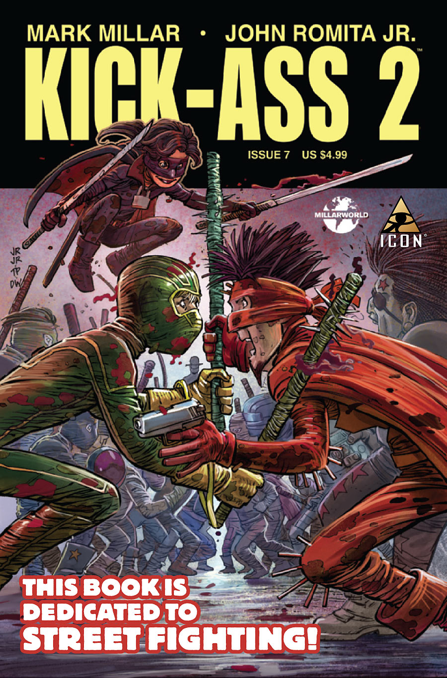 Kickass Volume 2 Issue 7 by Mark Millar and John Romita Jr.