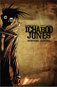 Ichabod Jones Monster Hunter Number 1