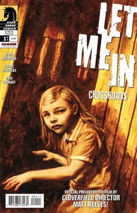 Let Me In: Crossroads #1