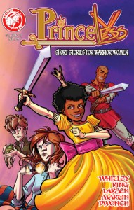 Princeless: Short Stories For Warrior Women