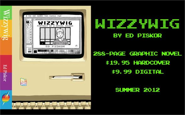 "Not a review: Here's a video promotion for the Collected Ed Piskor's ""Wizzywig"""