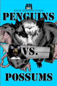 Penguins VS Possums Issue Number 3